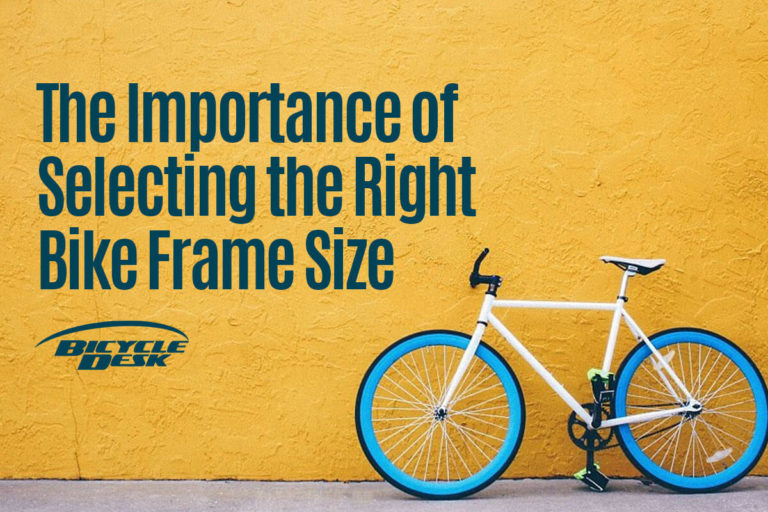 The Importance of Selecting the Right Bike Frame Size