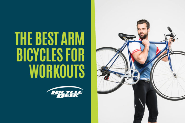 the-best-arm-bicycles-for-workots
